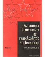 Az európai kommunista és munkáspártok konferenciája Berlin 1976. június 29-30
