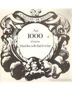 Az 1000 éves Székesfehérvár