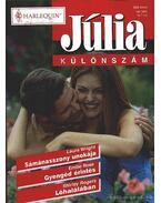 Sámánasszony unokája - Gyengéd érintés - Lóhalálában 16. kötet /Júlia különszám/