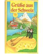 Grüße aus der Schweiz