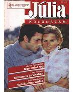 Úgy, mint rég - Milliomos álruhában - Hajlékomba várlak 2000/5.Júlia különszám