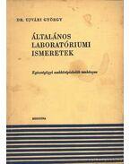 Általános laboratóriumi ismeretek