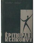 Építőipari kézikönyv I.
