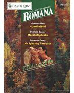 A próbatétel - Macskafogócska - Az igazság harcosa 2000/5. Romana Különszám