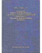 MSZ 1610/1...8 Létesítési biztonsági szabályzat 1000 V-nál nagyobb feszültségű erősáramú villamos berendezések számára (1991)