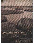 Deutsches Moorland (A német lápvidék)