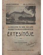 A Ceglédi M. Kir. Állami Kossuth-Reálgimnázium értesítője