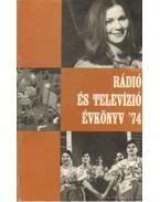 Rádió és televízió évkönyv '74