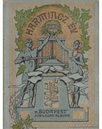 Harminc év 1877-1907 - A 'Budapest' jubileumi Albuma
