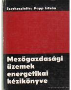 Mezőgazdasági üzemek energetikai kézikönyve