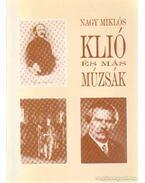 Klió és más múzsák - Nagy Miklós