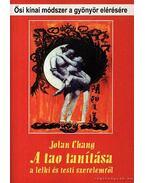 A tao tanítása a lelki és testi szerelemről