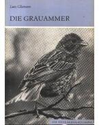 Die Grauammer (A sordély)