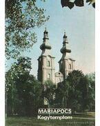 Máriapócs - Kegytemplom