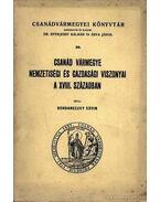 Csanád Vármegye nemzetiségi és gazdasági viszonyai a XVIII. században