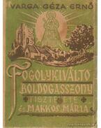 Fogolykiváltó Boldogasszony tisztelete és Makkos Mária