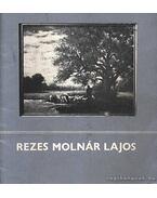 Rezes Molnár Lajos (dedikált)