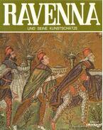 Ravenna und seine Kunstschatze