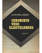 Chronikus veseelégtelenség - Pintér József