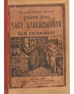 Legujabb Magyar Nemzeti és Budapesti Képes Nagy Szakácskönyv - Házi czukrászat