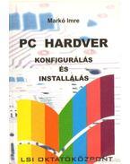 PC hardver konfigurálás és installálás