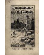A sporthorgászat vagy halászás horoggal