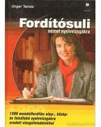 Fordítósuli német nyelvvizsgákra