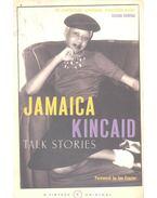 Talk Stories - Kincaid, Jamaica