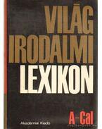 Világirodalmi lexikon 1. kötet A-Cal - Király István