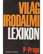 Világirodalmi lexikon 10. kötet (P-Praga) - Király István