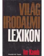 Világirodalmi lexikon 5. kötet (Im-Kamb) - Király István