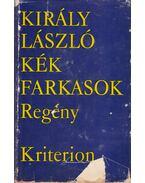 Kék farkasok - Király László
