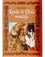 Kende és Viola mondája - Kis József