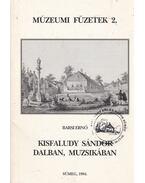 Kisfaludy Sándor dalban, muzsikában