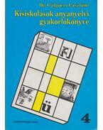Kisiskolások anyanyelvi gyakorlókönyve 4.