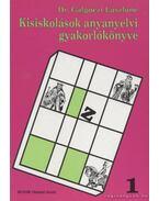 Kisiskolások anyanyelvi gyakorlókönyve 1.
