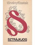 Sztrájkjog - Kiss Elemér