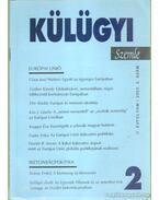 Külügyi szemle II. évf.  2003. 2. - Kiss J. László