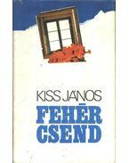 Fehér csend - Kiss János