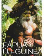 Pápua Új-Guinea - Kiss László György