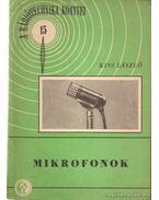 Mikrofonok - Kiss László