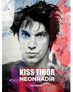 Neonradír - Kiss Tibor