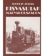 Kisvasutak Magyarországon - Thorday Zoltán
