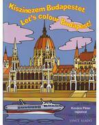 Kiszínezem Budapestet - Let's colour Budapest!
