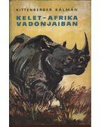 Kelet-Afrika vadonjaiban - Kittenberger Kálmán