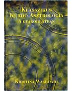 Klasszikus kérdő asztrológia a gyakorlatban