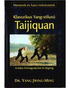 Klasszikus Yang-stílusú Taijiquan