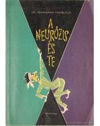 A neurózis és te - Knobloch, Ferdinand Dr.