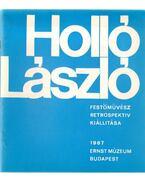 Holló László festőművész retrospektív kiállítása - Koczogh Ákos