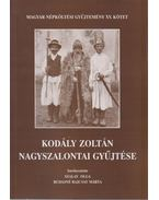 Kodály Zoltán nagyszalontai gyűjtése